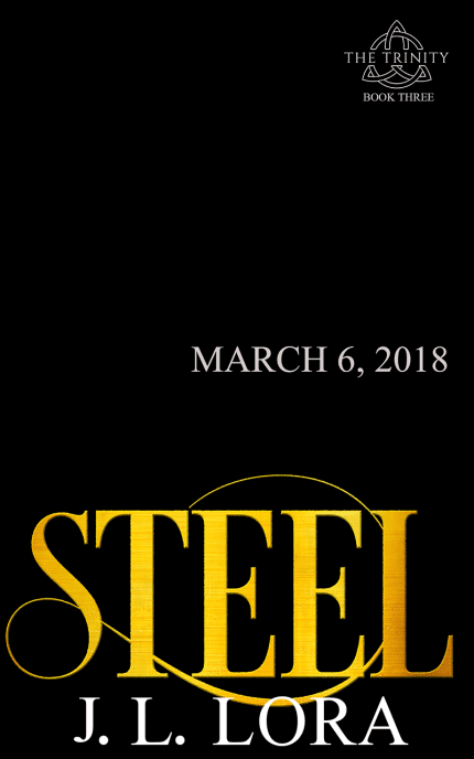 Steel is the third book of The Trinity Series
