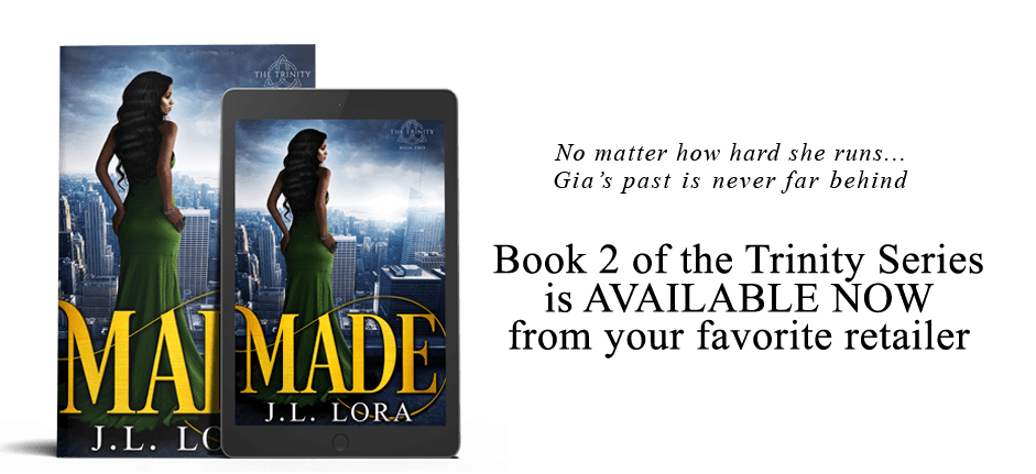 Made is the second book of the Trinity Series