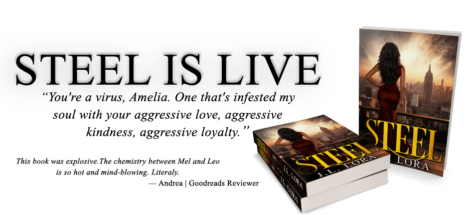 Steel, Book three of The Trinity, is available for sale.